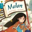 Oxford Reading Tree Traditional Tales: Level 9: Mulan - Book