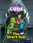 Project X Code: Shark the Shark Sub - Book