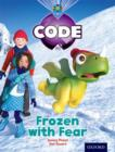 Project X Code: Freeze Frozen with Fear - Book