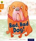 Oxford Reading Tree Story Sparks: Oxford Level 6: Bad, Bad Dog - Book