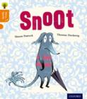 Oxford Reading Tree Story Sparks: Oxford Level 6: Snoot - Book