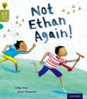 Oxford Reading Tree Story Sparks: Oxford Level 7: Not Ethan Again! - Book