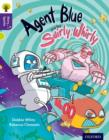 Oxford Reading Tree Story Sparks: Oxford Level  11: Agent Blue and the Swirly Whirly - Book