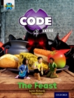 Project X CODE Extra: Turquoise Book Band, Oxford Level 7: Castle Kingdom: The Feast - Book