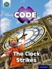 Project X CODE Extra: Purple Book Band, Oxford Level 8: Wonders of the World: The Clock Strikes - Book
