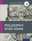 Oxford IB Diploma Programme: Philosophy: Being Human Course Companion - eBook