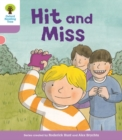 Oxford Reading Tree Biff, Chip and Kipper Stories Decode and Develop: Level 1+: Hit and Miss - Book
