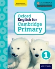 Oxford English for Cambridge Primary Student Book 1 - Book