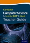 Complete Computer Science for Cambridge IGCSE (R) & O Level Teacher Guide - Book