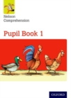 Nelson Comprehension: Year 1/Primary 2: Pupil Book 1 (Pack of 15) - Book