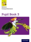 Nelson Comprehension: Year 3/Primary 4: Pupil Book 3 (Pack of 15) - Book