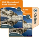 MYP Physical and Earth Sciences: a Concept Based Approach: Print and Online Pack - Book