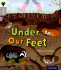 Oxford Reading Tree inFact: Oxford Level  1: Under Our Feet - Book