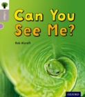 Oxford Reading Tree inFact: Oxford Level 1: Can You See Me? - Book