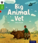 Oxford Reading Tree inFact: Oxford Level 2: Big Animal Vet - Book