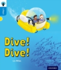 Oxford Reading Tree inFact: Oxford Level 3: Dive! Dive! - Book