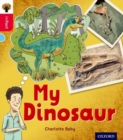 Oxford Reading Tree inFact: Oxford Level 4: My Dinosaur - Book