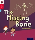 Oxford Reading Tree inFact: Oxford Level 4: The Missing Bone - Book