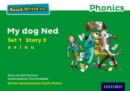 Read Write Inc. Phonics: Green Set 1 Storybook 2 My Dog Ned - Book