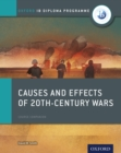 Oxford IB Diploma Programme: Causes and Effects of 20th-Century Wars Course Companion - eBook
