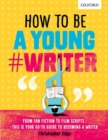 How To Be A Young #Writer - Book