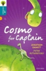 Oxford Reading Tree All Stars: Oxford Level 9 Cosmo for Captain : Level 9 - Book