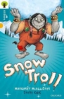 Oxford Reading Tree All Stars: Oxford Level 9 Snow Troll : Level 9 - Book