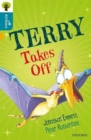 Oxford Reading Tree All Stars: Oxford Level 9 Terry Takes Off : Level 9 - Book