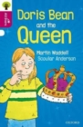 Oxford Reading Tree All Stars: Oxford Level 10 Doris Bean and the Queen : Level 10 - Book