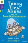 Oxford Reading Tree All Stars: Oxford Level 11: Teeny Tiny Aliens and the Great Big Pet Disaster - Book