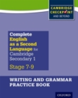 Complete English as a Second Language for Cambridge Lower Secondary Writing and Grammar Practice Book - Book