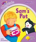 Oxford Reading Tree Songbirds Phonics: Level 1+: Sam's Pot - Book
