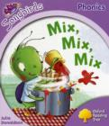 Oxford Reading Tree: Level 1+: More Songbirds Phonics : Mix, Mix, Mix - Book