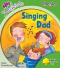 Oxford Reading Tree Songbirds Phonics: Level 2: Singing Dad - Book
