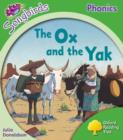 Oxford Reading Tree: Level 2: More Songbirds Phonics : The Ox and the Yak - Book