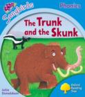 Oxford Reading Tree Songbirds Phonics: Level 3: The Trunk and the Skunk - Book