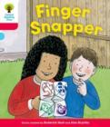 Oxford Reading Tree: Decode and Develop More A Level 4 : Finger Snap - Book
