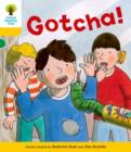 Oxford Reading Tree: Decode and Develop More A Level 5 : Gotcha! - Book