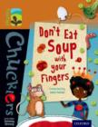 Oxford Reading Tree TreeTops Chucklers: Level 8: Don't Eat Soup with your Fingers - Book