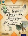 Project X Origins: Grey Book Band, Oxford Level 12: Myths and Legends: Silas Greenshield's Guide to Bunyips, Boggarts and Other Beasts - Book