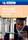 CXC Study Guide: Mechanical Engineering for CSEC : A CXC Study Guide - Book
