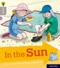 Oxford Reading Tree Explore with Biff, Chip and Kipper: Oxford Level 1: In the Sun - Book