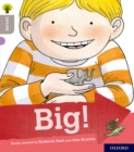 Oxford Reading Tree Explore with Biff, Chip and Kipper: Oxford Level 1: Big! - Book