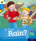 Oxford Reading Tree Explore with Biff, Chip and Kipper: Oxford Level 3: Is That Rain? - Book