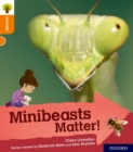 Oxford Reading Tree Explore with Biff, Chip and Kipper: Oxford Level 6: Minibeasts Matter! - Book
