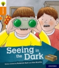 Oxford Reading Tree Explore with Biff, Chip and Kipper: Oxford Level 6: Seeing in the Dark - Book