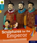 Oxford Reading Tree Explore with Biff, Chip and Kipper: Oxford Level 9: Sculptures for the Emperor - Book
