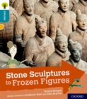 Oxford Reading Tree Explore with Biff, Chip and Kipper: Oxford Level 9: Stone Sculptures to Frozen Figures - Book