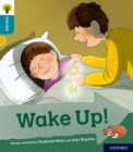 Oxford Reading Tree Explore with Biff, Chip and Kipper: Oxford Level 9: Wake Up! - Book