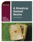 Oxford Literature Companions: A Streetcar Named Desire - eBook
